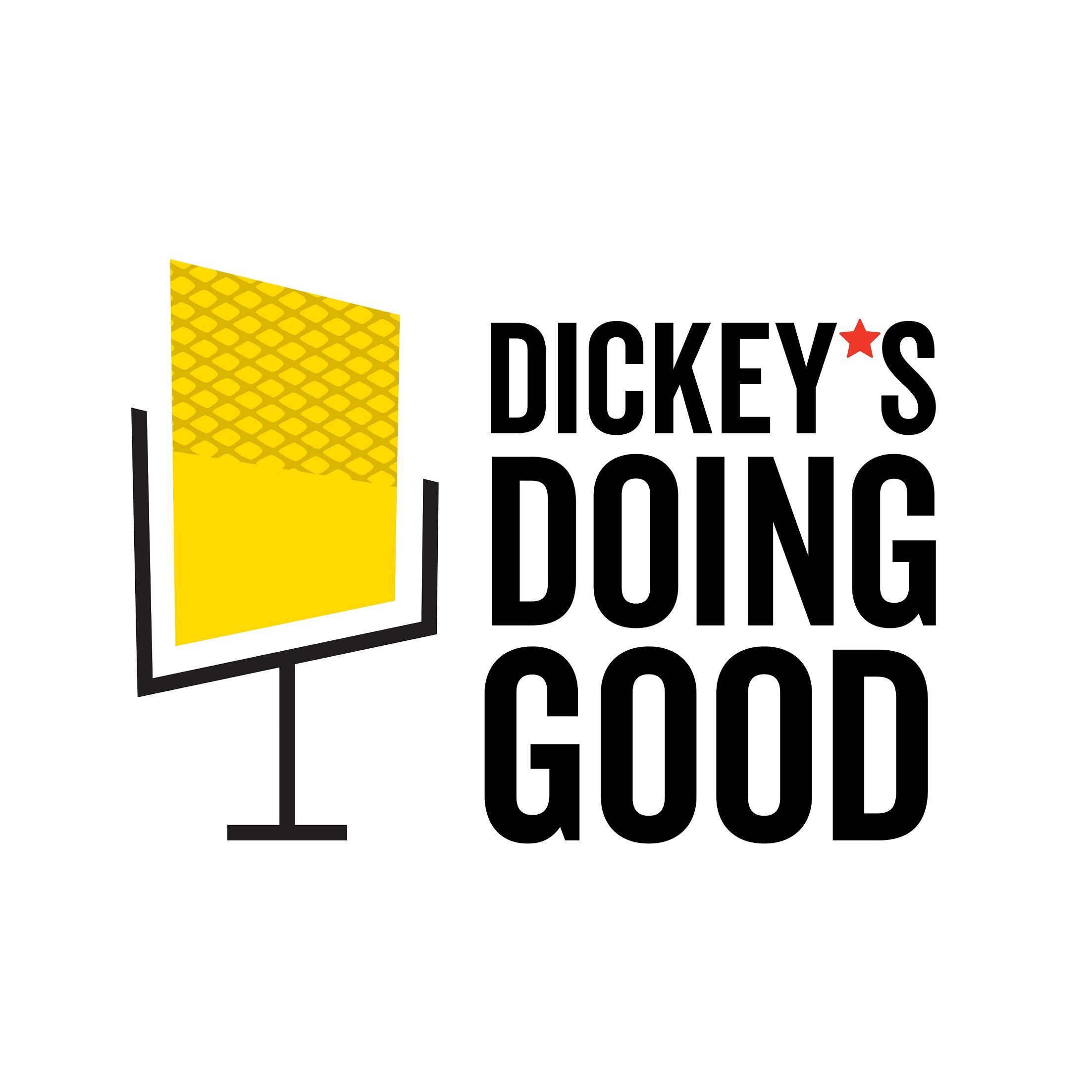 Dickey's Launches First-Ever Podcast , Dickey's Doing Good