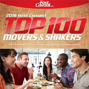 #1 Fast Casual Top 100 Movers & Shakers
